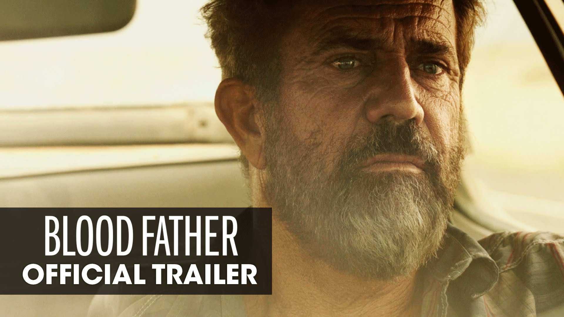 Blood Father (2016 Movie – Mel Gibson, Erin Moriarty) – Official Trailer