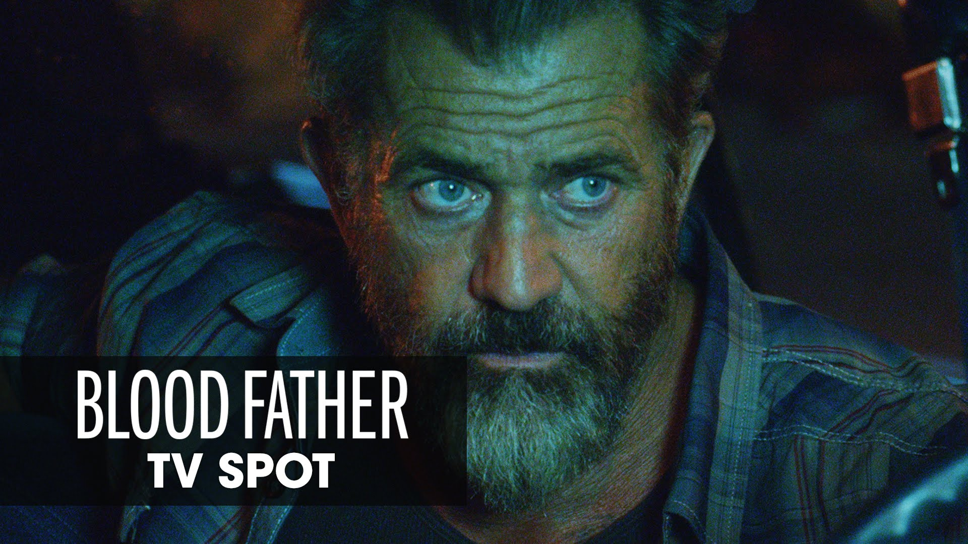 Blood Father (2016 Movie) Official TV Spot