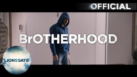 BrOTHERHOOD – Trailer – DVD & Blu-ray Pre-order