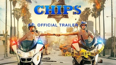 CHIPS – Official Trailer [HD]