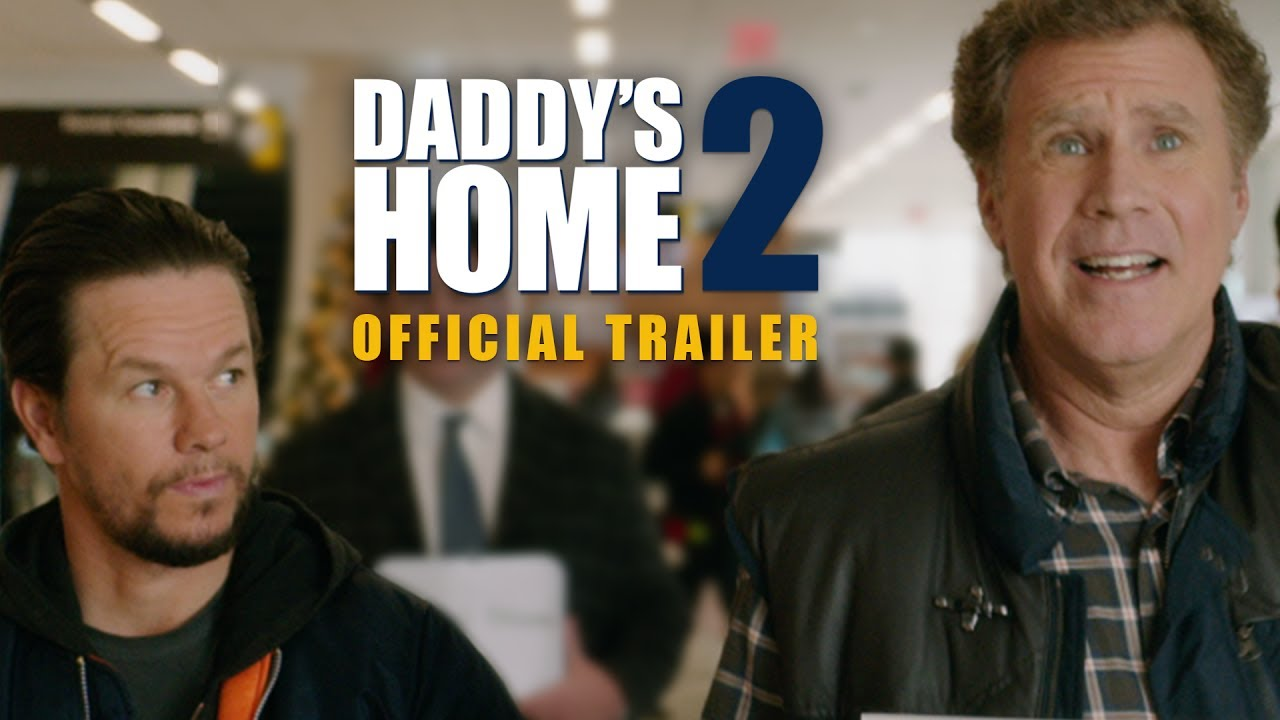 Daddy's Home 2 – Official Trailer – Paramount Pictures