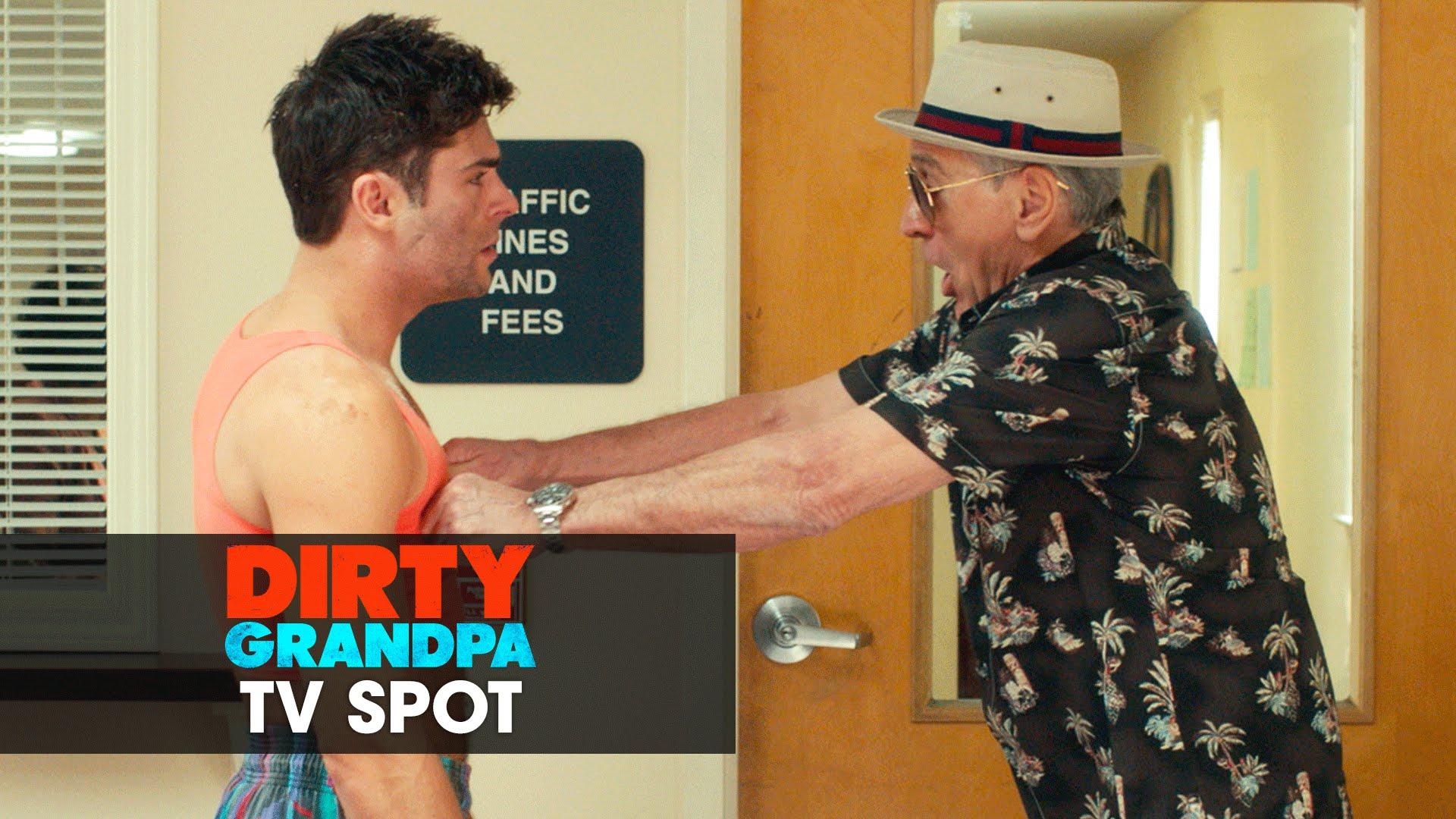 "Dirty Grandpa (2016 Movie – Zac Efron, Robert De Niro) Official TV Spot – ""Outrageous"""