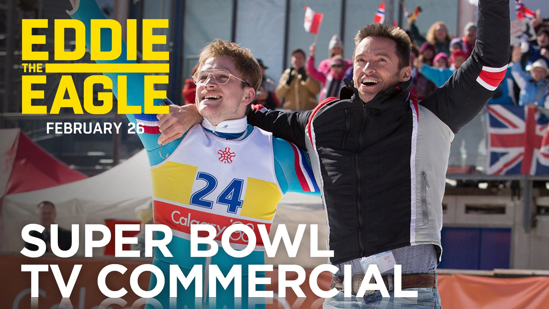 Eddie the Eagle | Super Bowl TV Commercial | 20th Century FOX