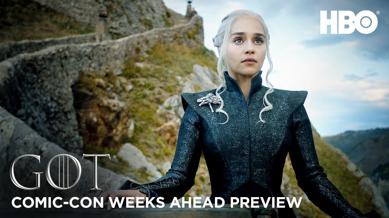 Game of Thrones Season 7: Weeks Ahead Comic Con Preview