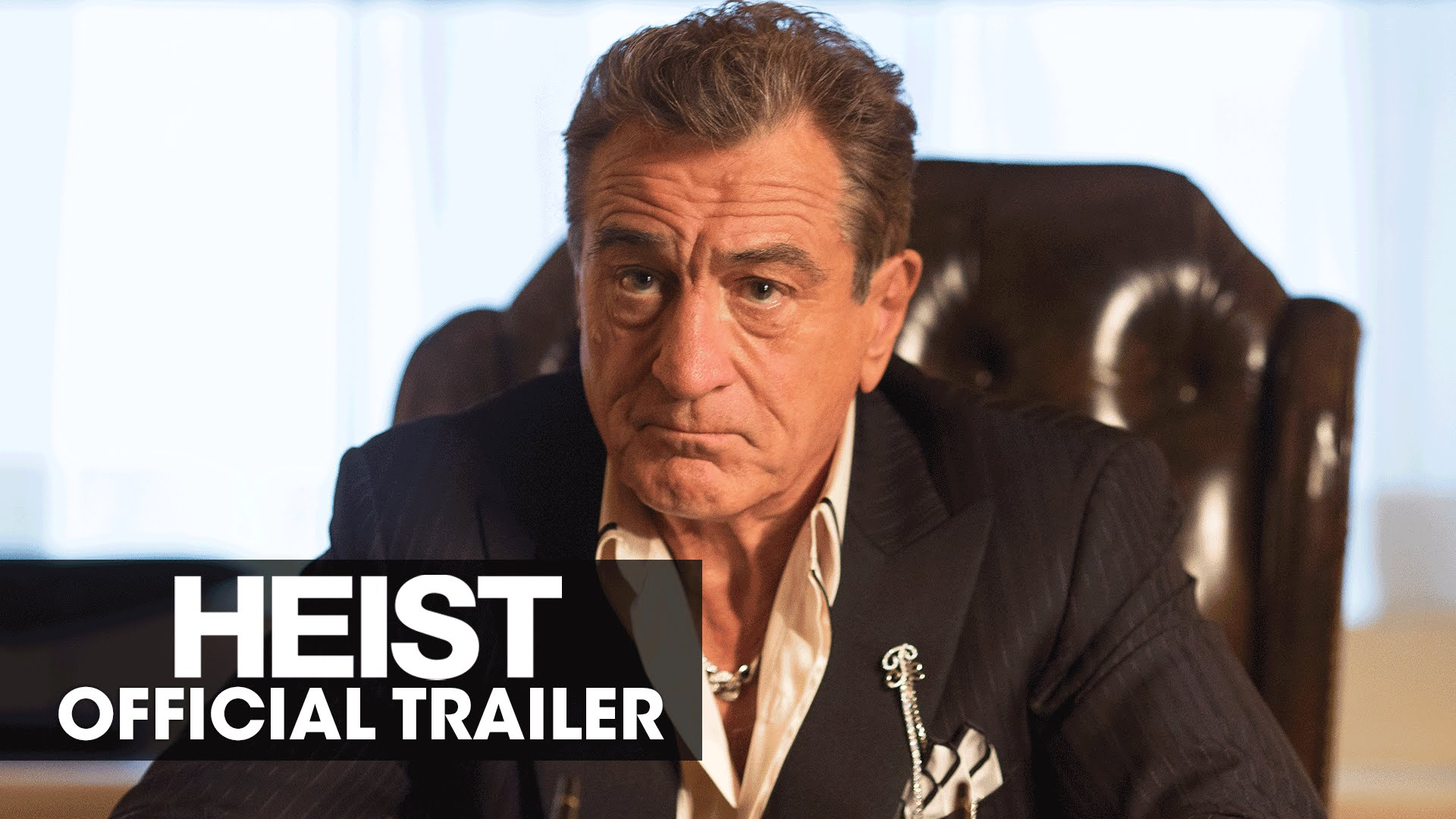 HEIST (2015 Movie – Robert De Niro, Jeffrey Dean Morgan) – Official Trailer