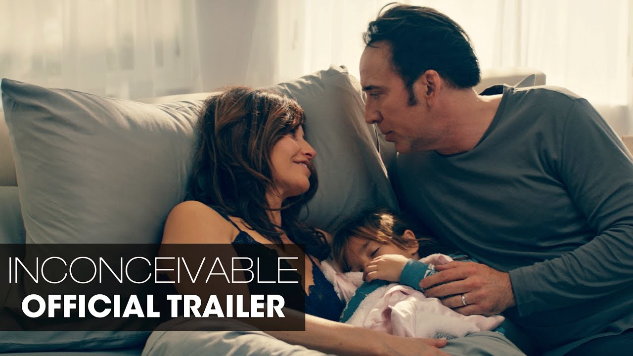 Inconceivable (2017 Movie) – Official Trailer – Nicolas Cage, Gina Gershon, Nicky Whelan