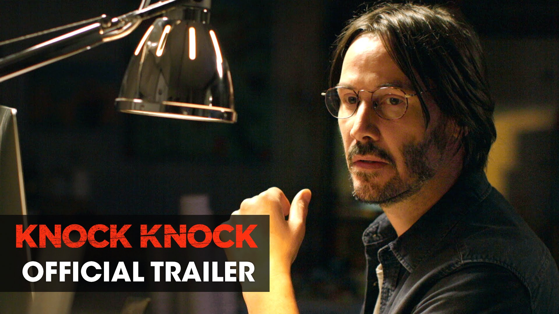 Knock Knock (2015 Movie – Directed By Eli Roth, Starring Keanu Reeves) – Official :60 Trailer