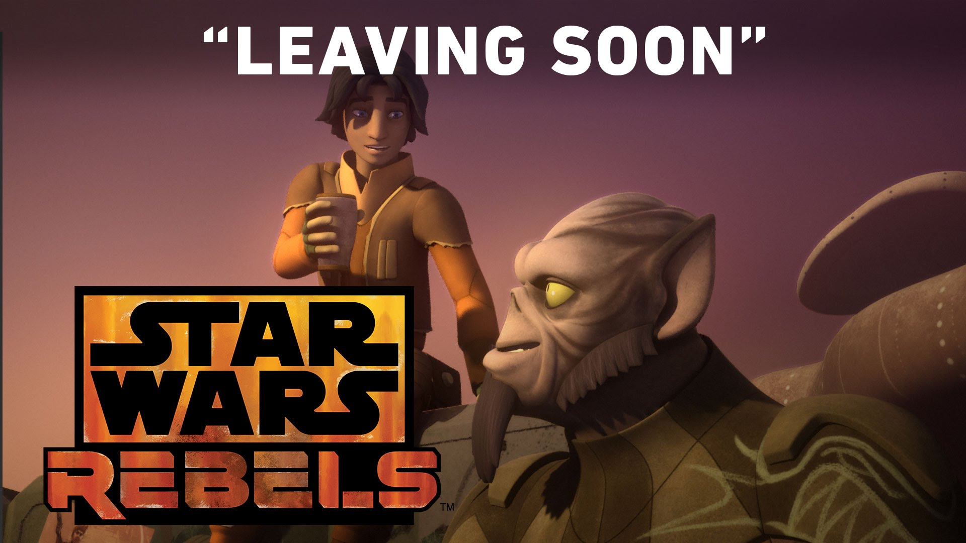 Leaving Soon – The Mystery of Chopper Base Preview | Star Wars Rebels