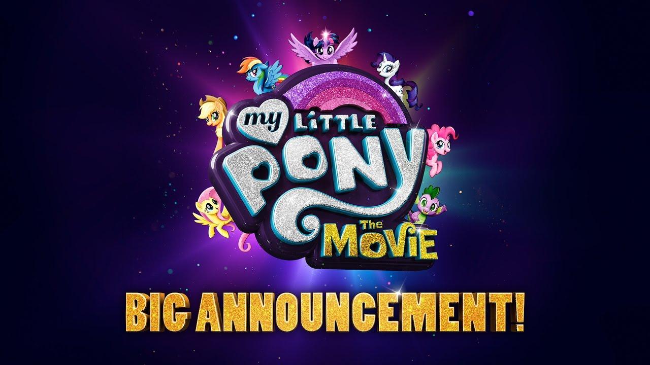 My Little Pony: The Movie (2017) BIG Announcement! – Emily Blunt, Sia, Kristin Chenoweth