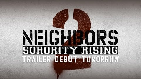 Neighbors 2 – Trailer Debut TOMORROW (HD)