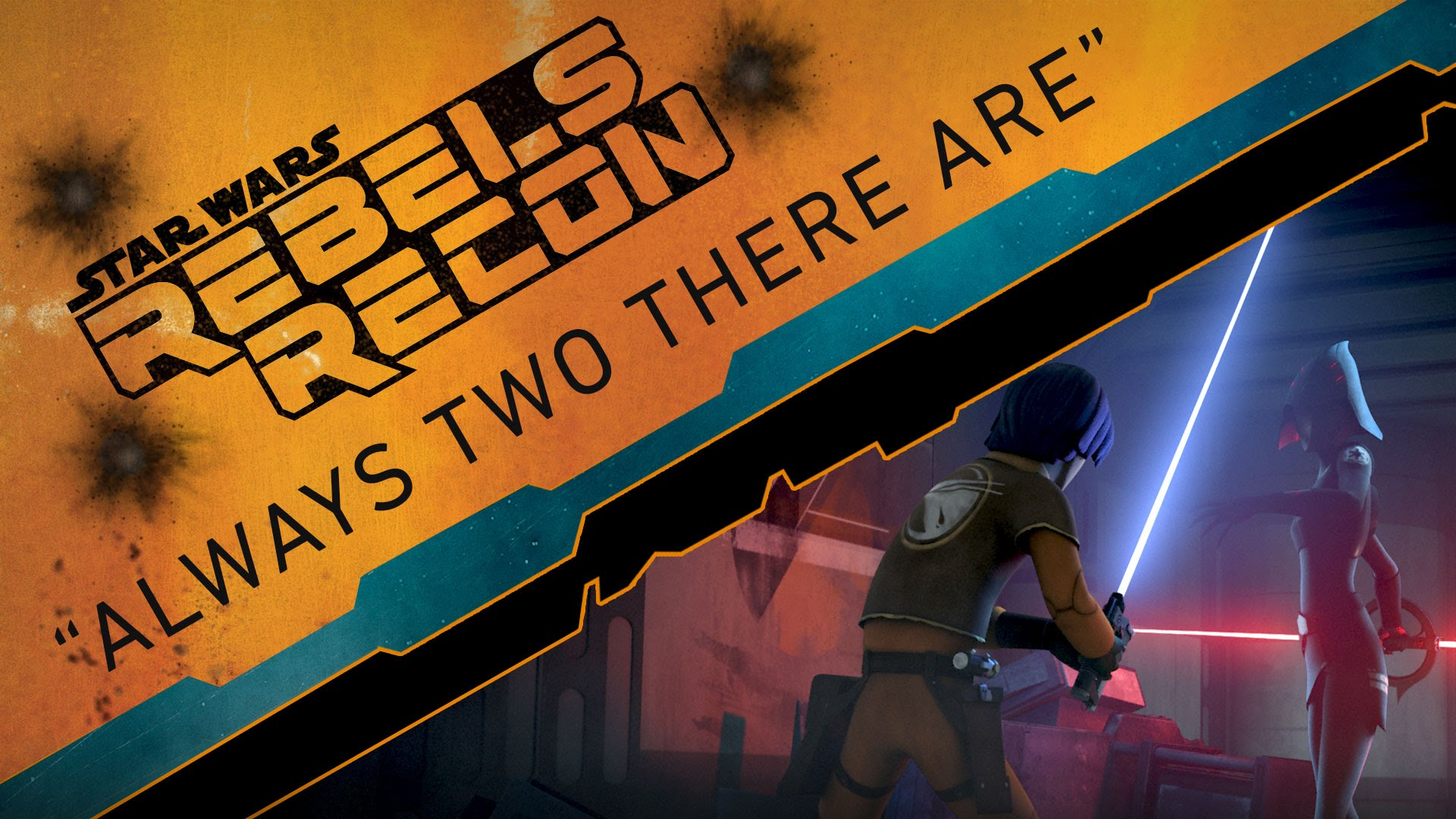 "Rebels Recon #2.04: Inside ""Always Two There Are"" 
