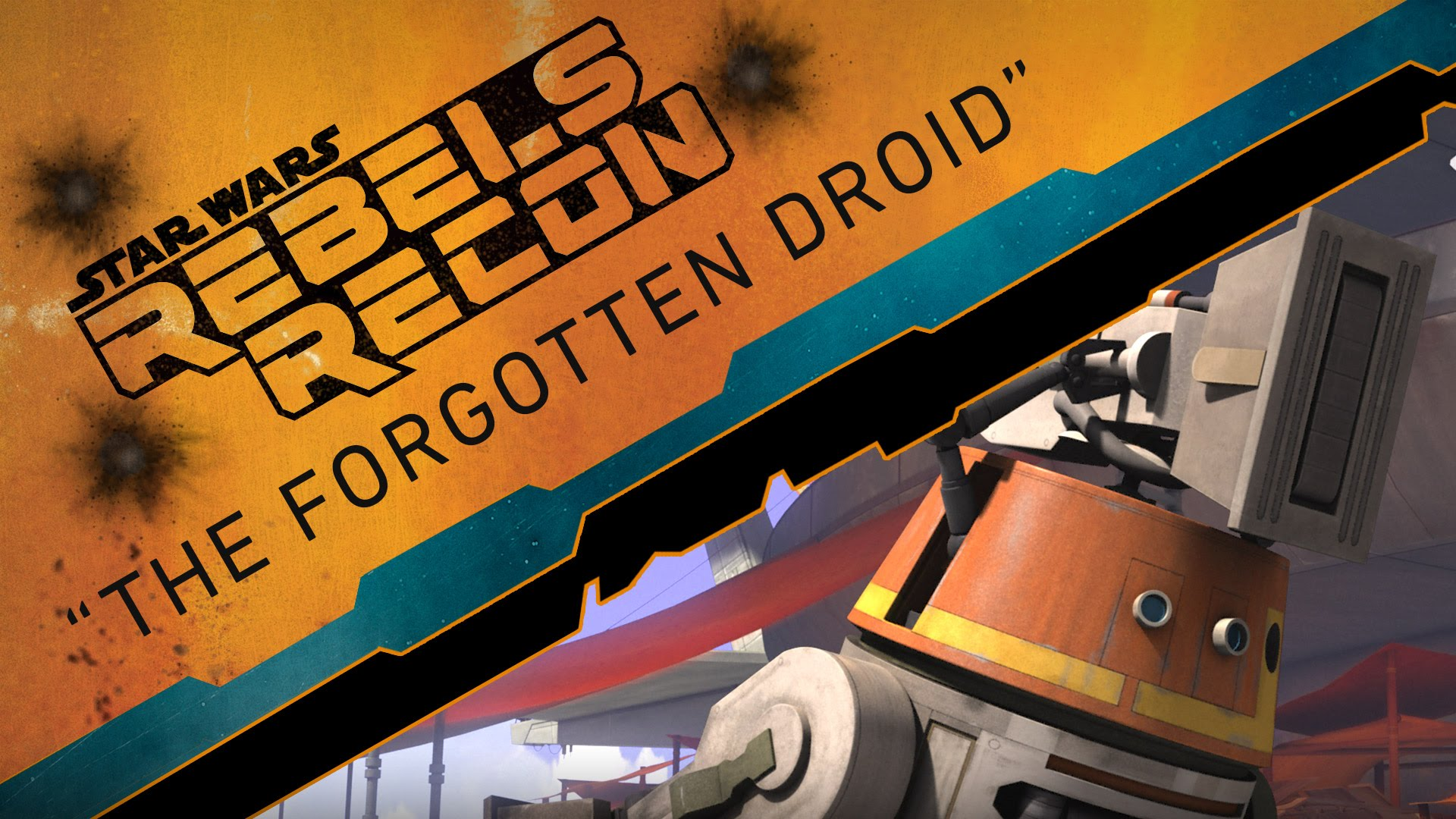 "Rebels Recon #2.18: Inside ""The Forgotten Droid"" 