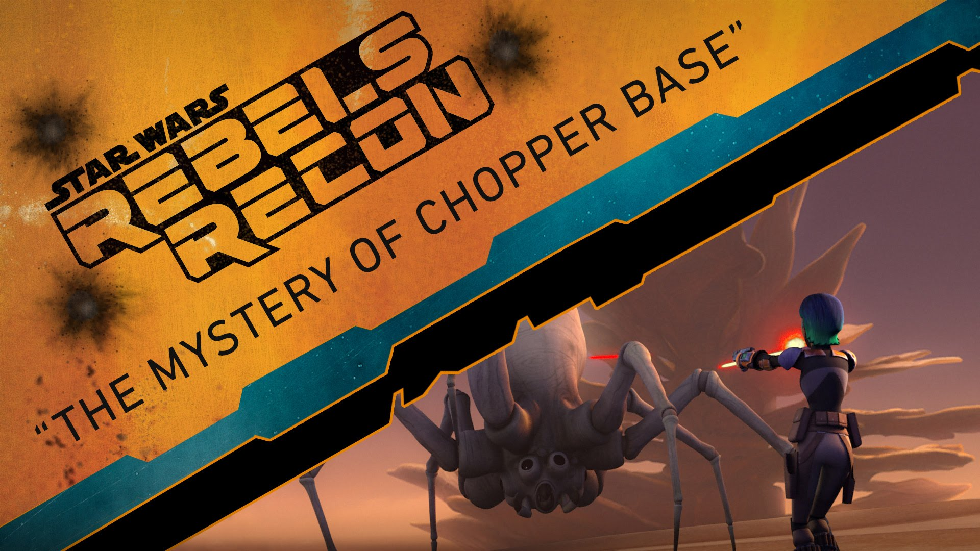 "Rebels Recon #2.19: Inside ""The Mystery of Chopper Base"" 