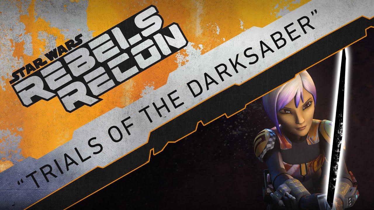 "Rebels Recon #3.15: Inside ""Trials of the Darksaber""   Star Wars Rebels"