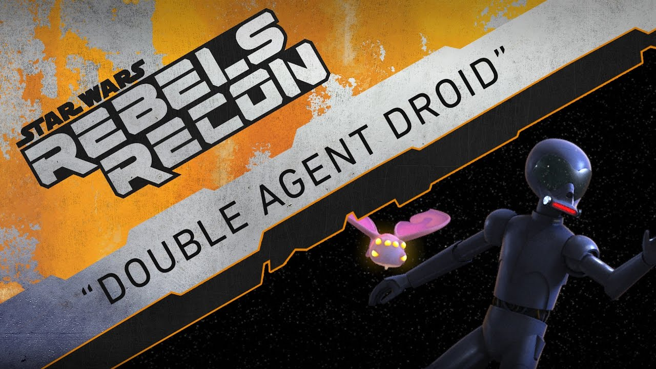 Rebels Recon #3.19: Inside Double Agent Droid | Star Wars Rebels