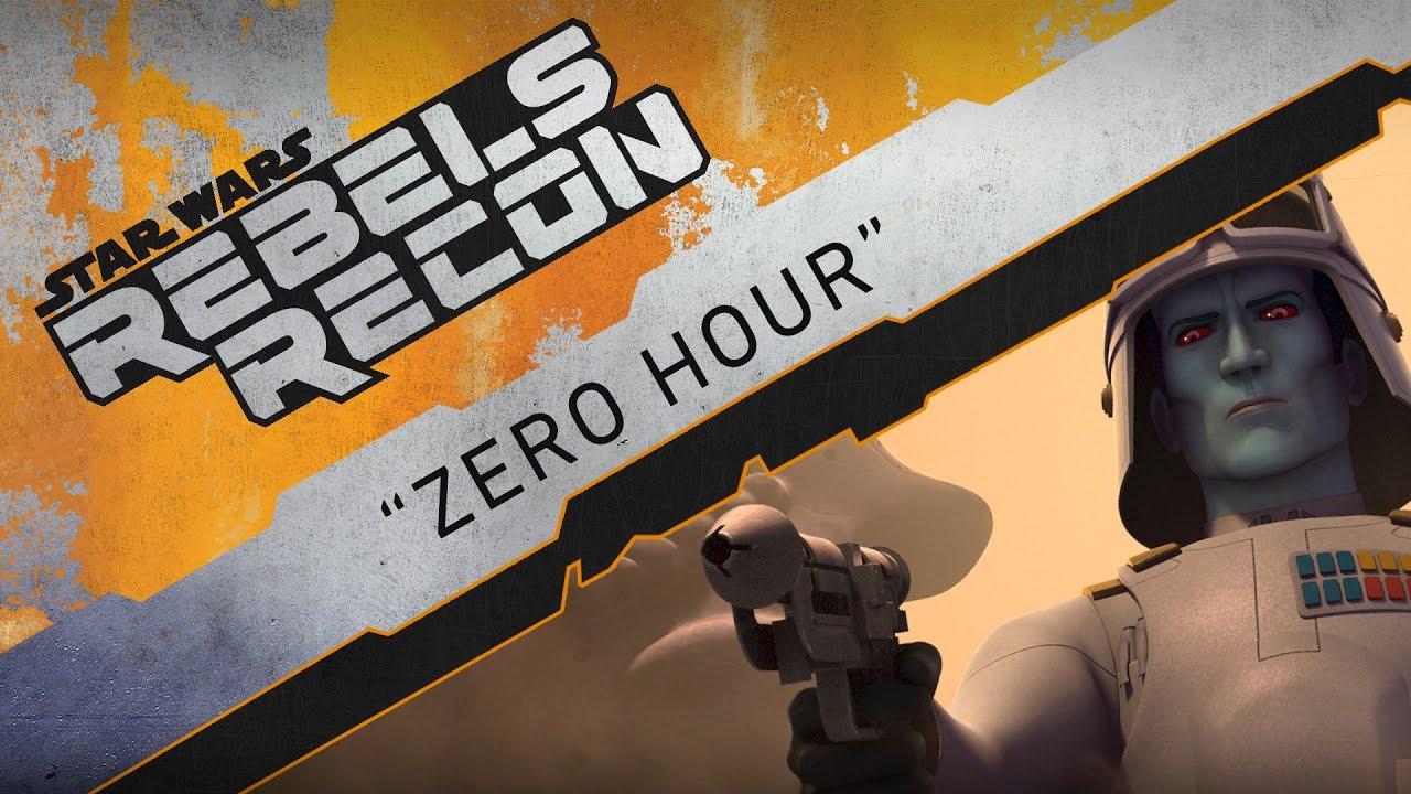 Rebels Recon #3.21: Inside Zero Hour | Star Wars Rebels