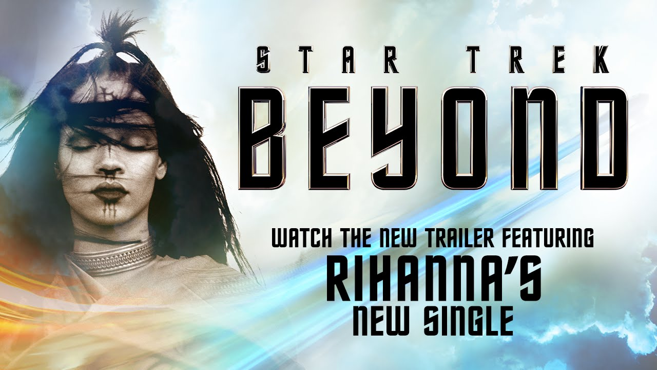 "Star Trek Beyond Trailer #3 (2016) – Featuring ""Sledgehammer"" by Rihanna – Paramount Pictures"