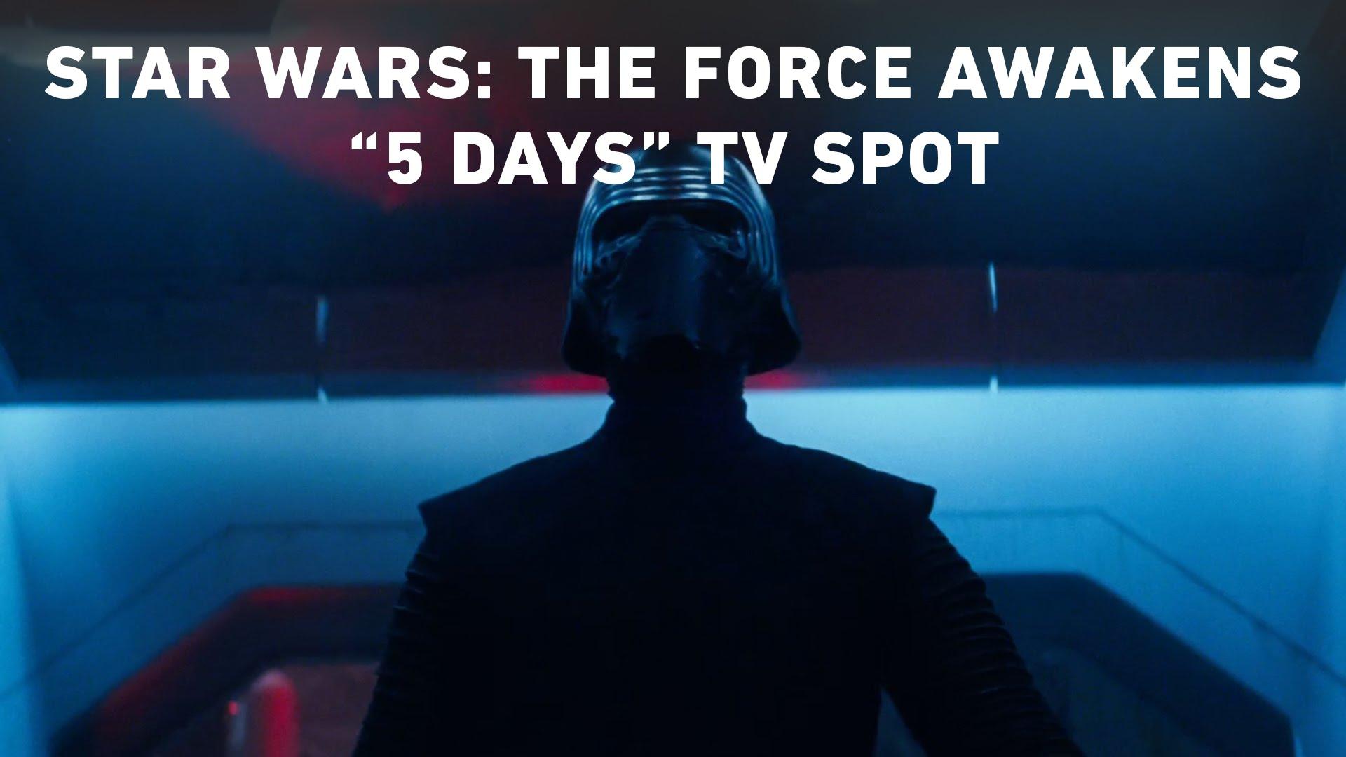 "Star Wars: The Force Awakens ""5 Days"" TV Spot (Official)"