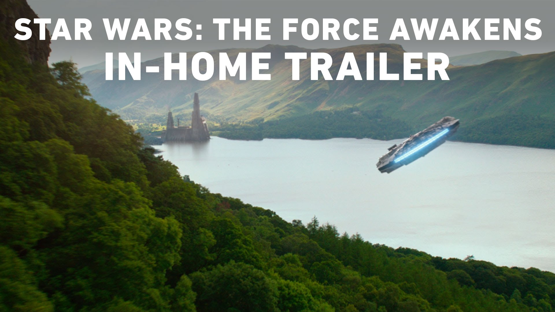Star Wars: The Force Awakens In-Home Trailer