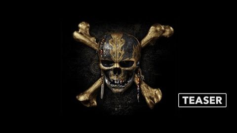 Teaser Trailer: Pirates of the Caribbean: Dead Men Tell No Tales