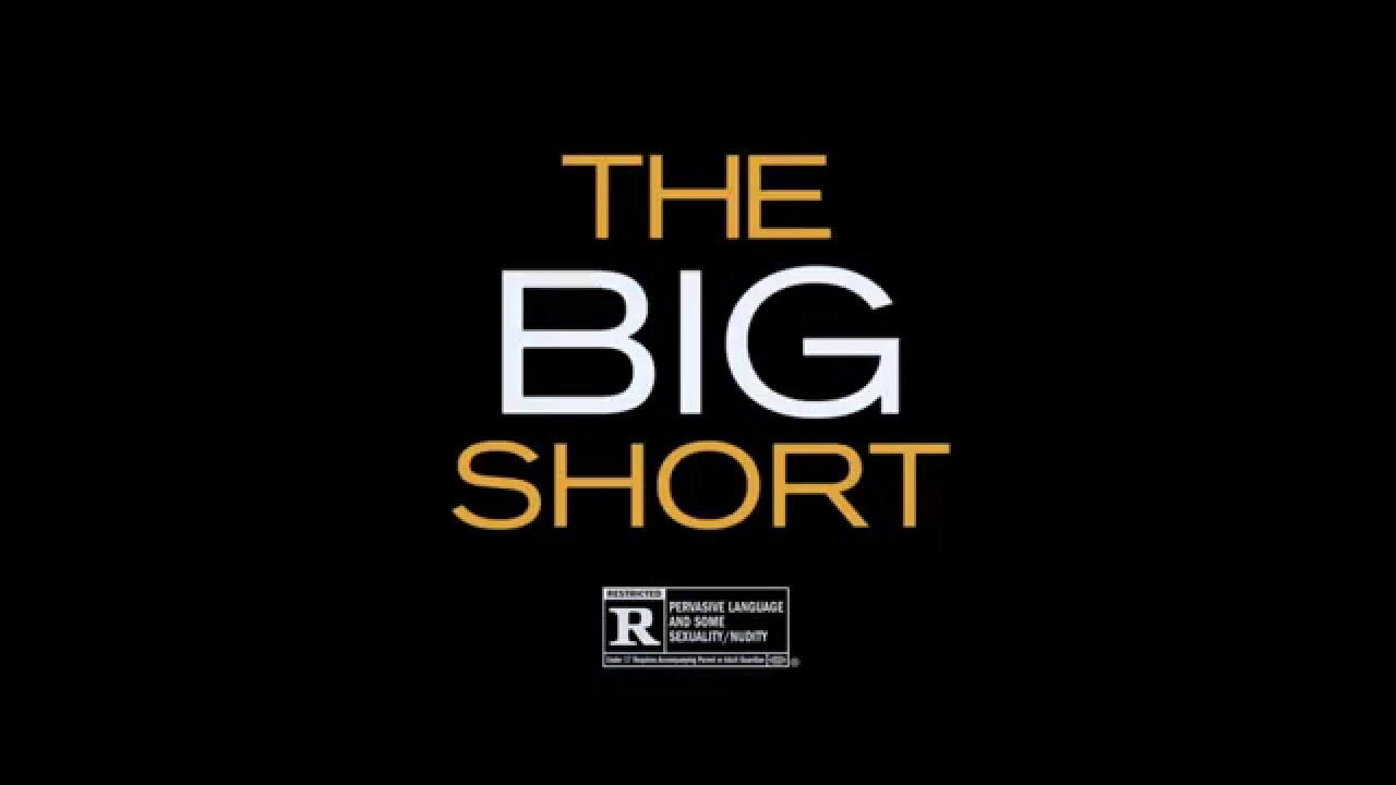 The Big Short – Go Big (2015) – Paramount Pictures