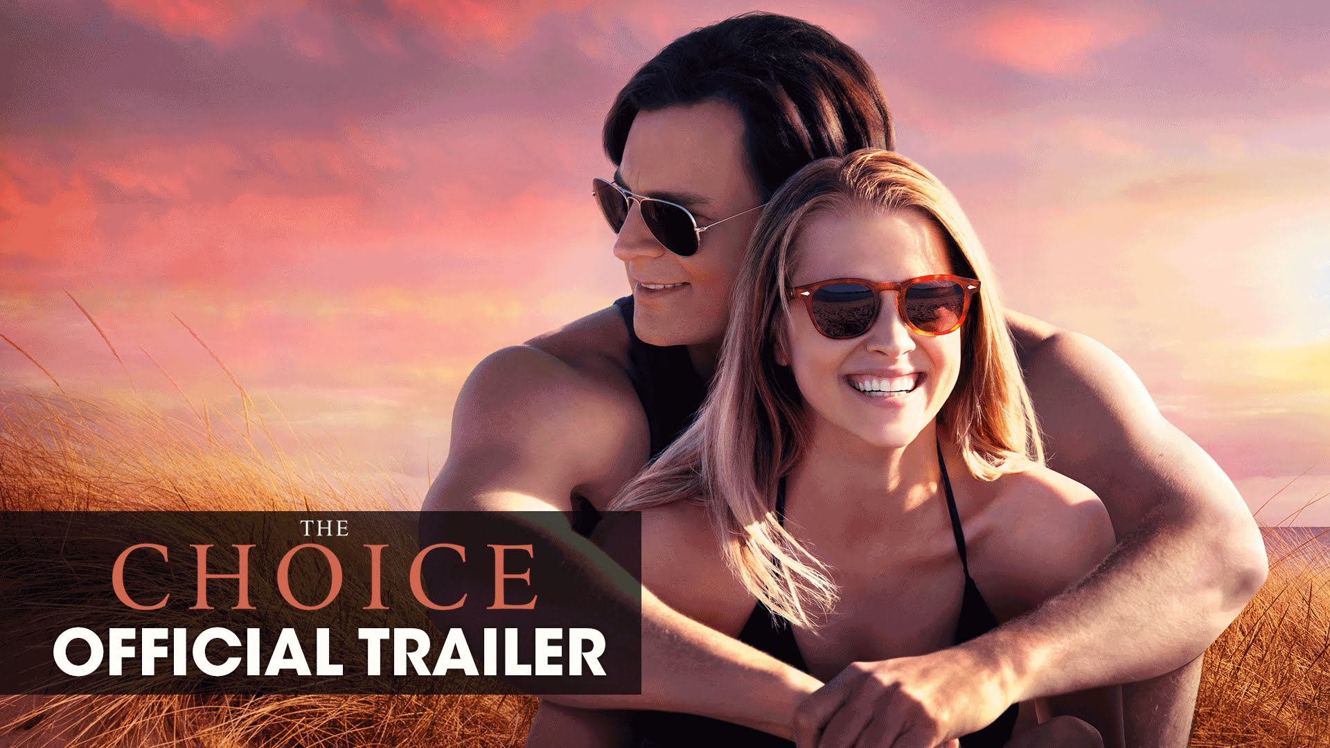 "The Choice (2016 Movie – Nicholas Sparks) Official Trailer – ""Choose Love"""