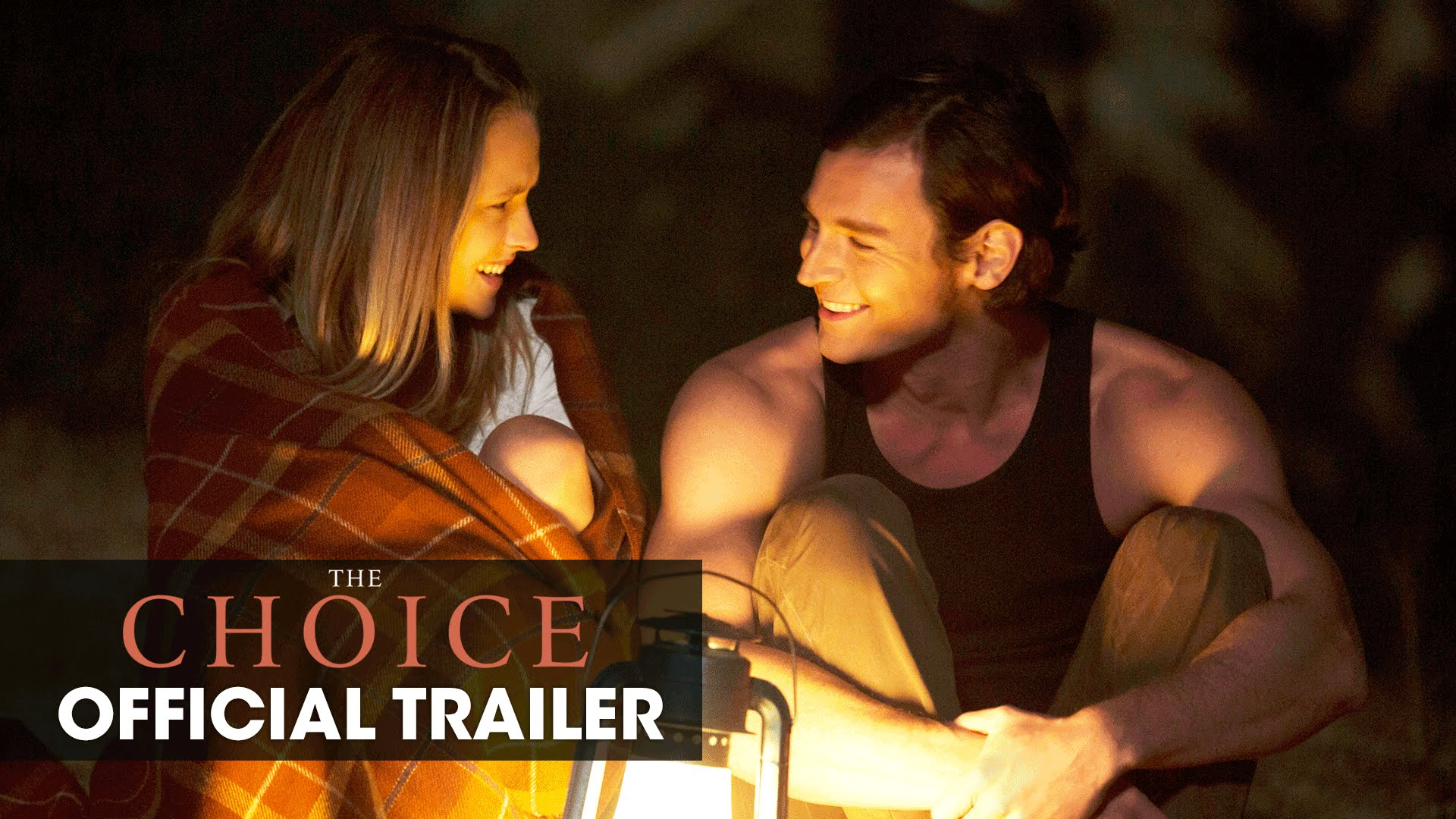 The Choice (2016 Movie – Nicholas Sparks) – Official Teaser Trailer