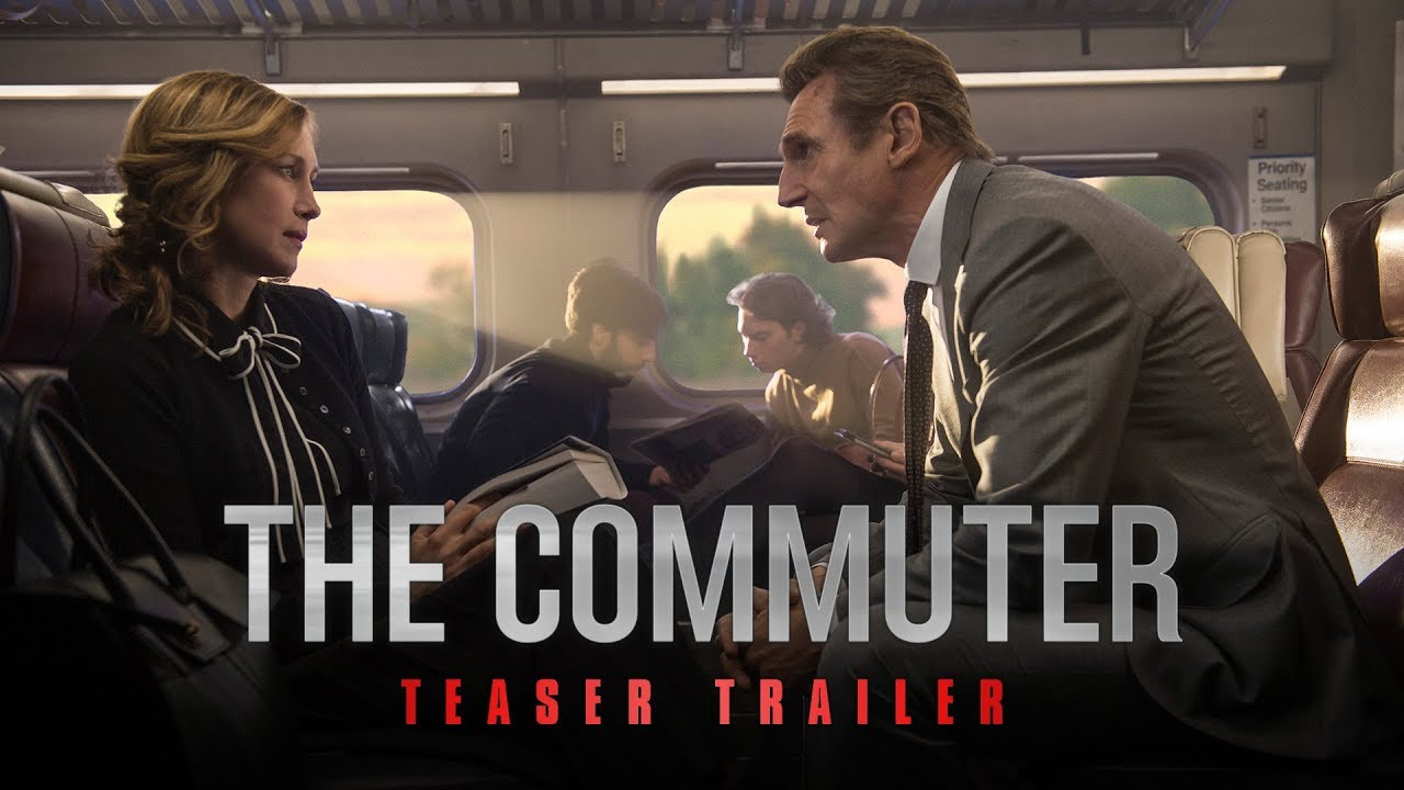 The Commuter (2018 Movie) Official Teaser Trailer – Liam Neeson, Vera Farmiga