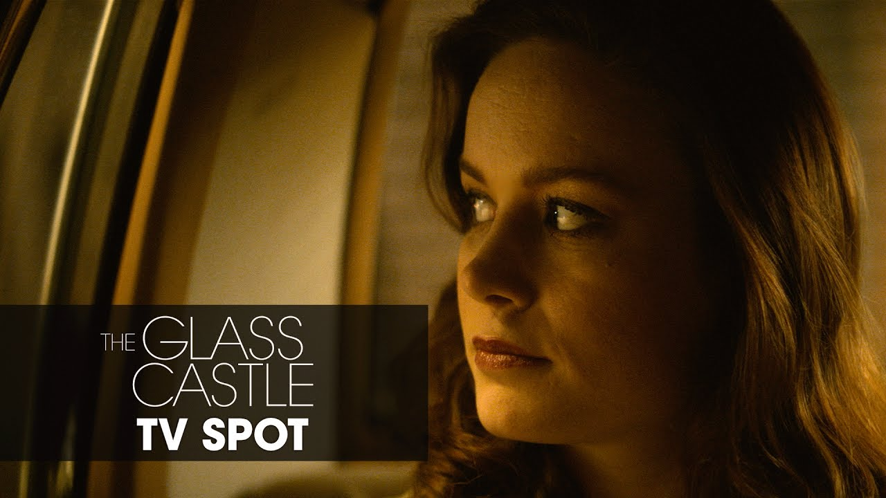 """The Glass Castle (2017) – """"Born To Change The World"""" Official TV Spot"""