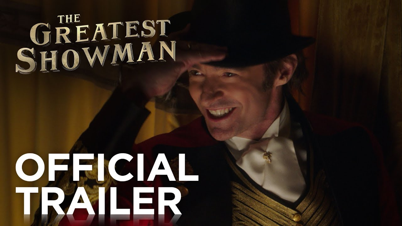The Greatest Showman | Official Trailer | 20th Century FOX