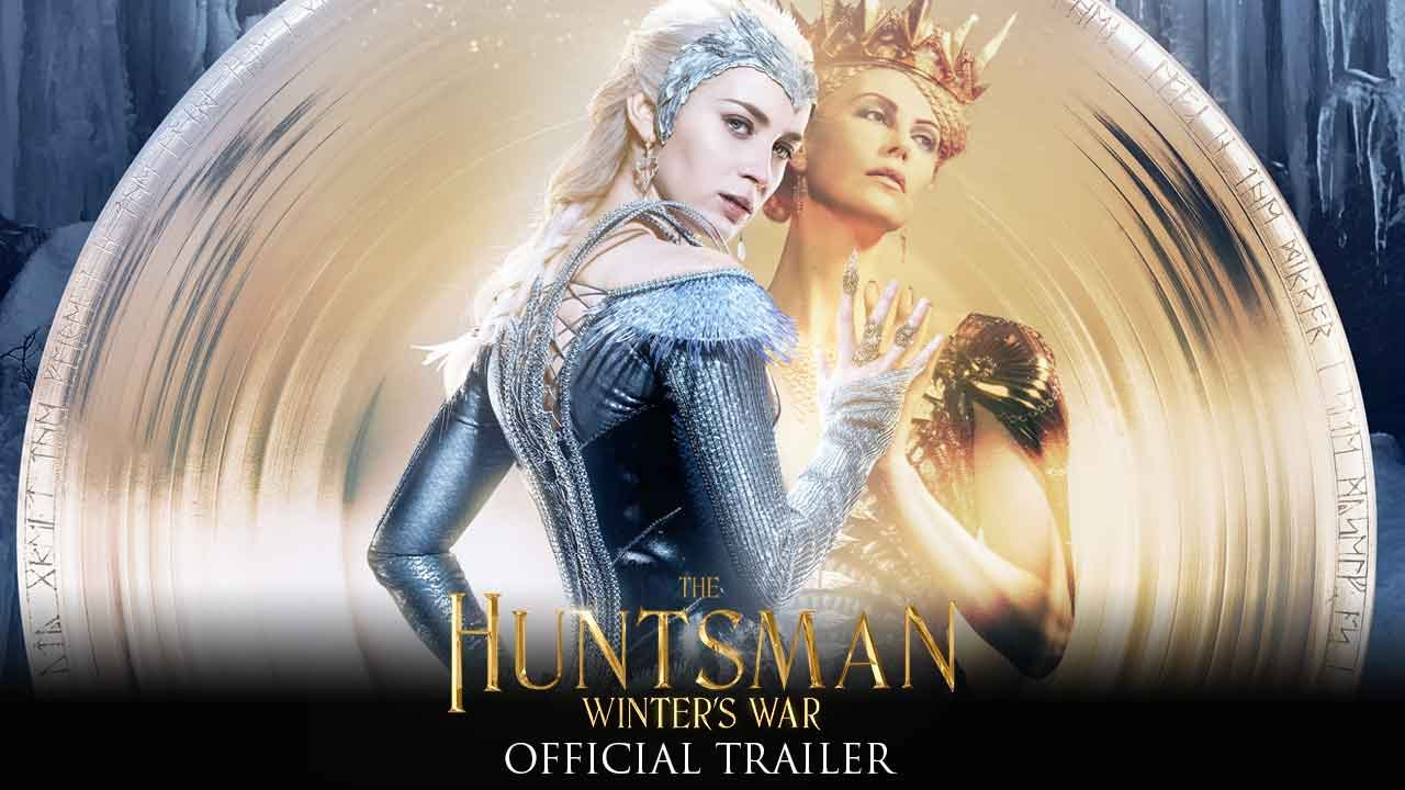 The Huntsman Winter's War – Official Trailer (HD)