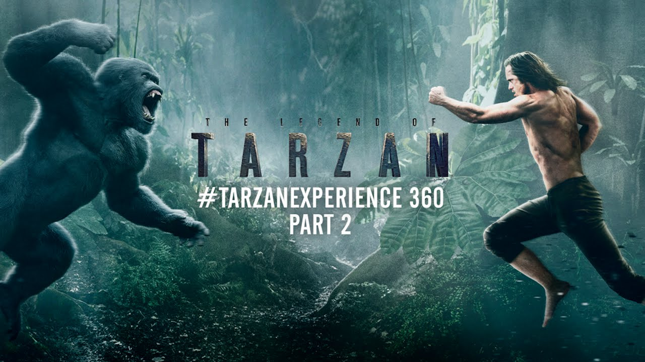 The Legend of Tarzan – #TarzanExperience 360 Part 2