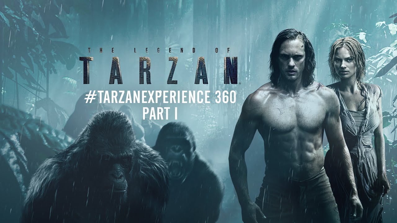 The Legend of Tarzan – #TarzanExperience 360 Part 1