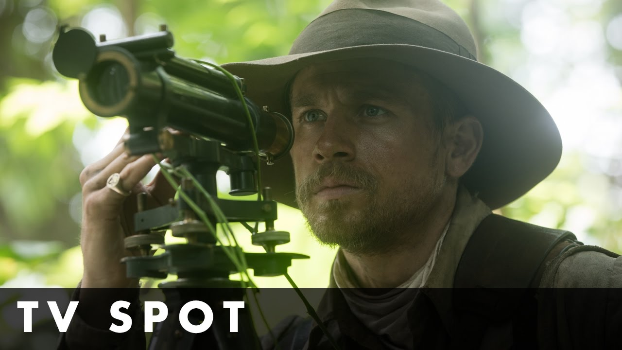 THE LOST CITY OF Z – Journey TV Spot – In cinemas March 24th