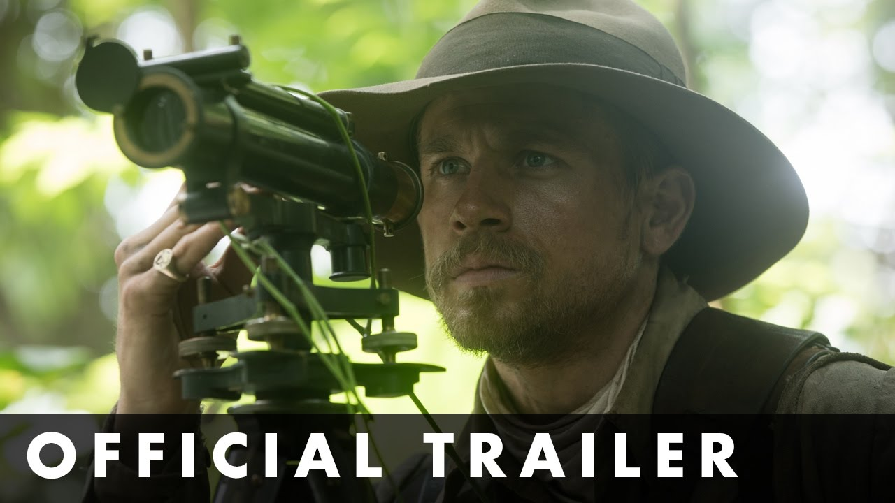 THE LOST CITY OF Z- Official UK Trailer- In cinemas March 24th