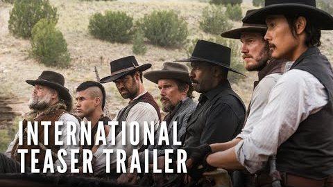 THE MAGNIFICENT SEVEN – International Teaser Trailer