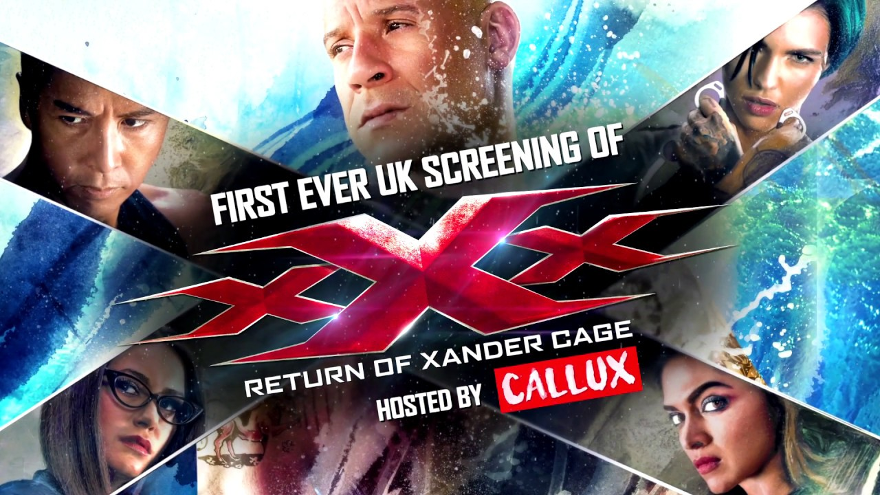 xXx: Return of Xander Cage | First UK Screening Hosted By Callux | Paramount Pictures UK